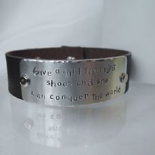 "Lovely Handmade Personalised ""Give a girl ..."" Leather Statement Cuff Bangle"
